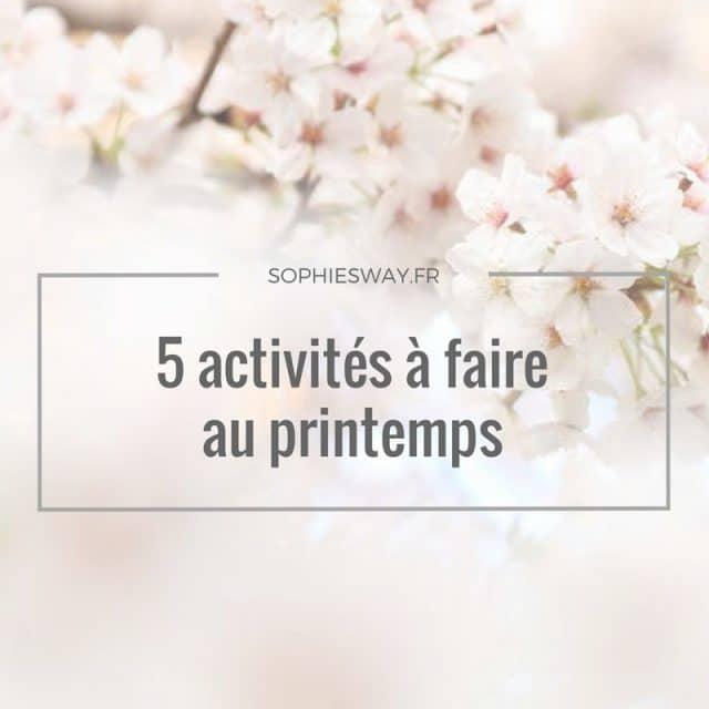 5 activités à faire au printemps ! graphic