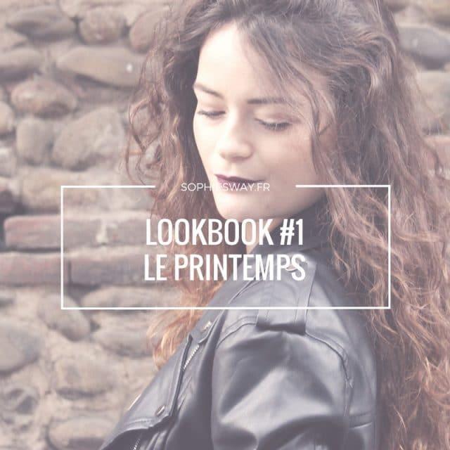 Lookbook #1 : Bienvenue au printemps ! graphic